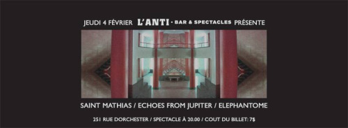 Affiche - Jeudi 4 février : Saint Mathias, Elephantome, Echoes from Jupiter @ L'ANTI